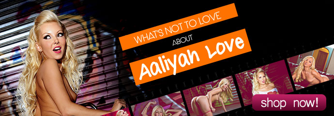 Shop now, Aaliyah Love streaming porn videos!